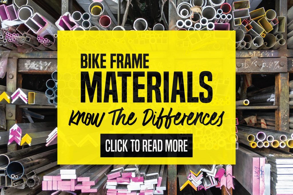 Bike Frame Materials - Know The Differences